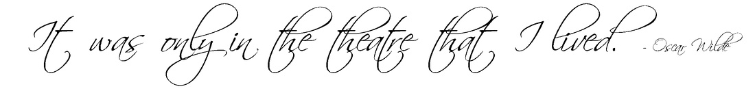 Quotation - It was only in the theatre