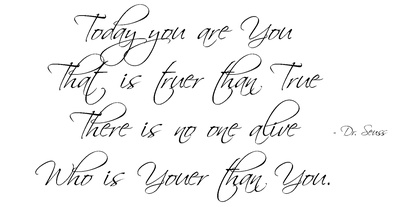 Quotation - Today you are You